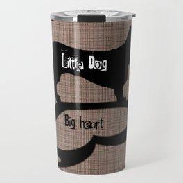 Little Dog Big Heart Travel Mug