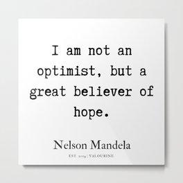 39| Nelson Mandela  Quotes | 190818 Metal Print