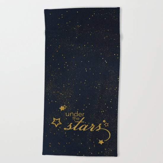Under the stars- sparkling night typography Beach Towel
