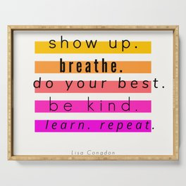 Show Up Motivational Quote Serving Tray