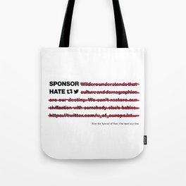 Sponsor Hate Tote Bag