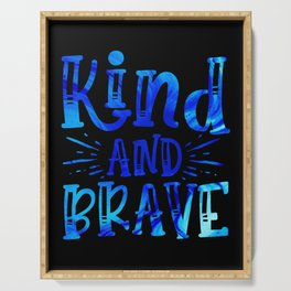 Kind and Brave Serving Tray