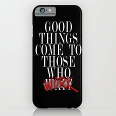 Good Things (Black) iPhone 6s Slim Case