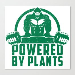Powered By Plants Vegan Gorilla - Funny Workout Quote Gift Canvas Print