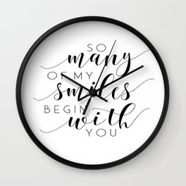 So Many Of My Smiles Begin With You, Nursery Print, Printable Art, Baby Gift, Instant Download Wall Clock