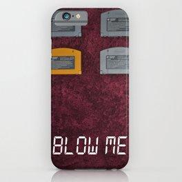 BLOW ME.  iPhone Case