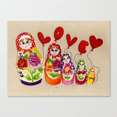 From Russia with Love Russian Dolls Canvas Print
