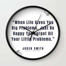 7  |  Jaden Smith Quotes | 190904 Wall Clock