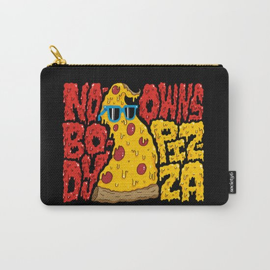 Nobody Owns Pizza! Carry-All Pouch