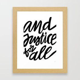 And Justice for All Framed Art Print