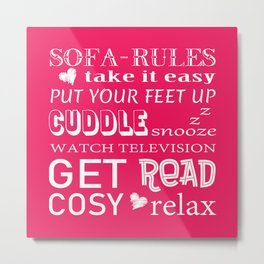 Sofa Rules Pink Metal Print