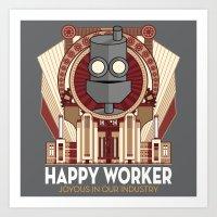Happy Worker - Joyous in our Industry Art Print