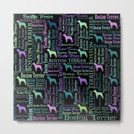 Boston Terrier Dog Word Art pattern Metal Print