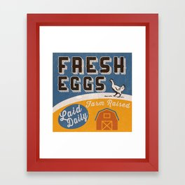 Fresh Eggs Farm Raised Laid Daily Retro Sign Framed Art Print