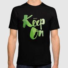 Just Keep On Mens Fitted Tee MEDIUM Black