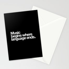 Music begins where lenguage ends Stationery Cards