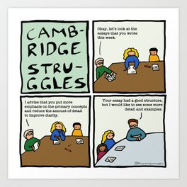Cambridge struggles Essays Art Print