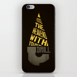 Pierce The Heavens With Your Drill iPhone Skin