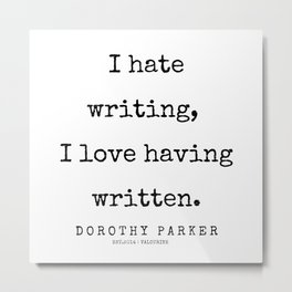 54     | 200221 | Dorothy Parker Quotes Metal Print