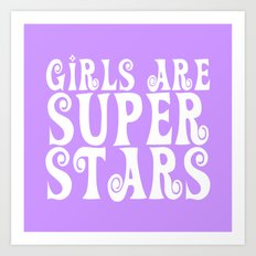 Girls are Super Stars - Purple Art Print