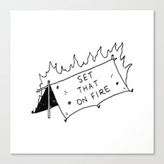 Set that on fire Canvas Print