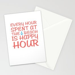 Every Hour at the Beach is Happy Hour Funny T-shirt Stationery Cards