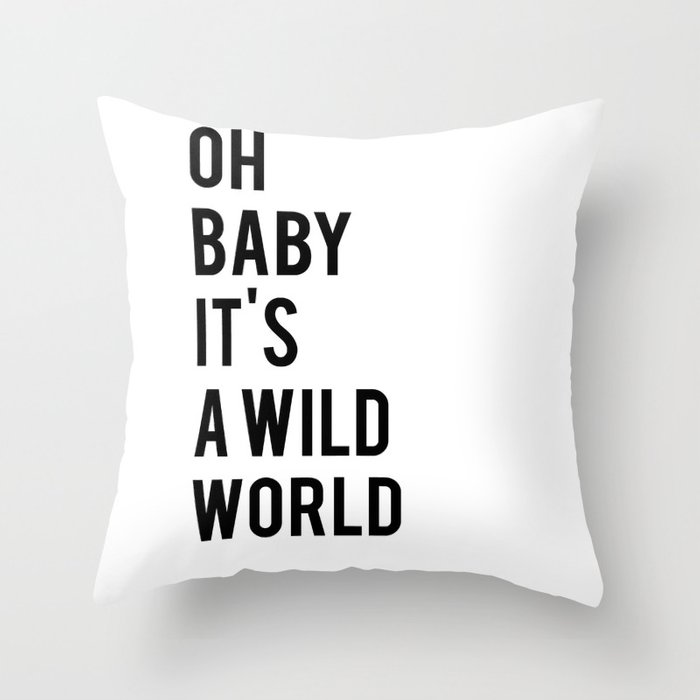 Oh Baby Its A Wild World Poster All Sizes Modern Wall Art Black