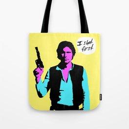 Han Solo: I Shot First Tote Bag