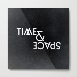 TIME & SPACE Metal Print