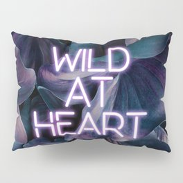 Wild at Heart Pillow Sham