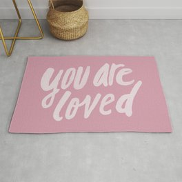 You Are Loved x Rose Rug