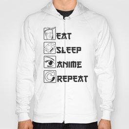 Eat Sleep Anime Hoody