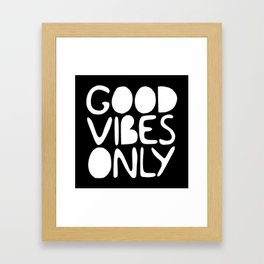 GOOD VIBES ONLY (black) - Handlettered typography Framed Art Print