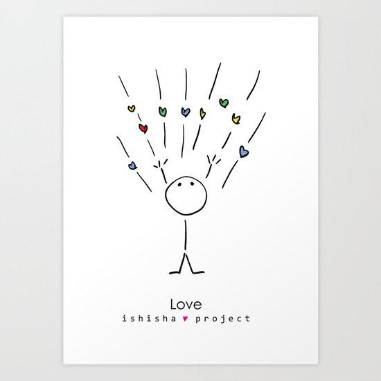 LOVE by ISHISHA PROJECT Art Print