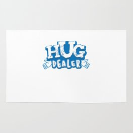 Hug Dealer Funny and Awesome Hug Lovers Embracing Gift Rug