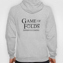 Game of Folds Hoody