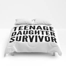 Teenage Daughter Survivor Comforters