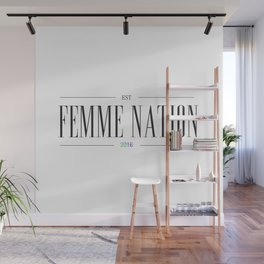 Femme Nation Wall Mural