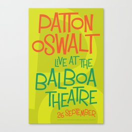 Patton Oswalt Balboa Theatre San Diego Show Poster Canvas Print