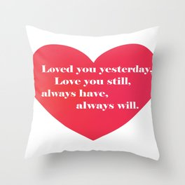Love You Forever Throw Pillow