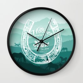 Horse Quote Typography - Horse Hoove Shoe quote - Horse lover Wall Clock