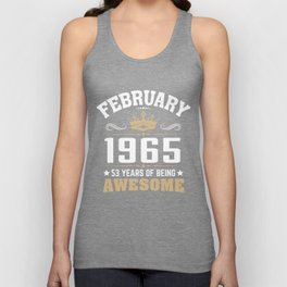 February 1965 53 years of being awesome Unisex Tank Top