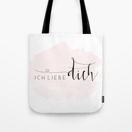 ICH LIEBE DICH,Love Quote,Love Gift,Boyfriend Gift,Gift For Couples,Anniversary Quote,Valentines Day Tote Bag