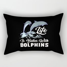 Life Is Better With Dolphins - Marine Animal Rectangular Pillow