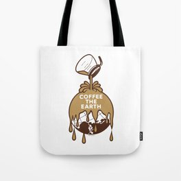 Coffee The Earth Tote Bag