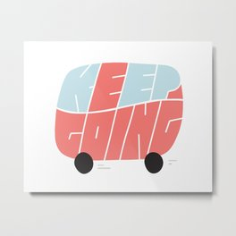 All aboard the motivation bus Metal Print