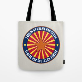 Secure Our Southern Border Tote Bag