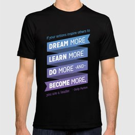 Dream More - Dolly Parton Quote T-shirt