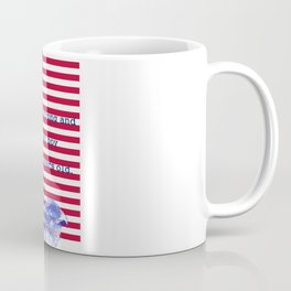 Resume on Independence Day. Two hundred and forty-one years Coffee Mug