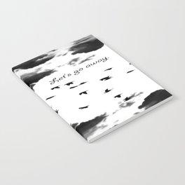 let's go away Notebook